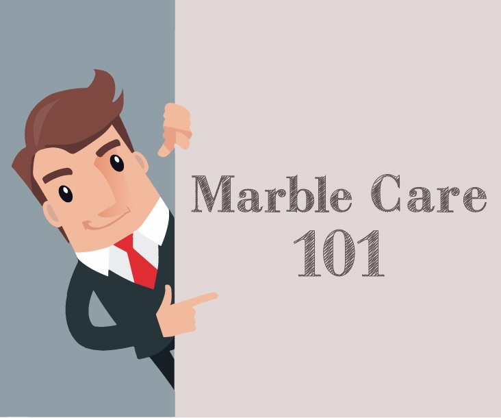 Marble Care 101